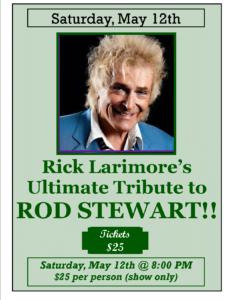 Rick Larimore's 'Ultimate Tribute to ROD STEWART!!