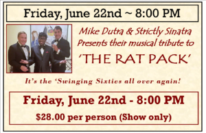 STRICTLY SINATRA ~ THE RAT PACK ~ 8:00 PM